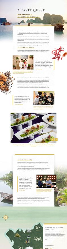 Interactive Long-Form Journalism One Pager covering the fourth edition of the Golden Spoon Awards – who crown the best up-and-coming Vietnamese chefs. The long scrolling site starts with several lovely load transitions and a few subtle parallax scrolling elements while covering the event. It follows with the most gorgeous interactive Vietnam map that highlights cultural areas as you scroll - each area correlating with alongside text (recommending dishes). Seriously impressive stuff.