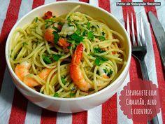 Spaghetti with shrimp, garlic and coriander Fusilli, Yakisoba, Honey Garlic Chicken, Portuguese Recipes, Coriander, Spaghetti, Ethnic Recipes, Food, Shrimp