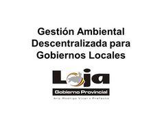 Gestión Ambiental Descentralizada para Gobiernos Locales> Videos, Law, Management