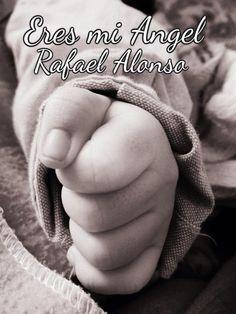You're my angel Rafael Alonso