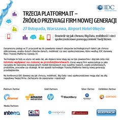 IDC Third Platform ICT: The New Enterprise DNA 27 listopada 2014 w Airport Hotel Okęcie.  #TrzeciaPlatforma #Mobility #Cloud #BigData #SocialMedia #IDC #Konferencja #Technologia #BlackBerry #Akamai #Technology #MotorolaSolutions #Cortado #HP #Interia #CRN #Security #3rdPlatform