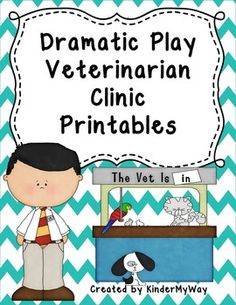 """Veterinarian Clinic Dramatic Play Printables FREEBIE!! Fun product for your dramatic play area. This product includes the following printables: Open/Closed Signs """"Dr. _________ Is On Duty"""" Sign Pet Supplies Sign Waiting Room Sign Patient Form Doctor's Notepad"""