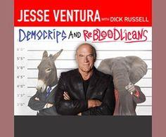 DemoCRIPS and ReBLOODlicans / Jesse Ventura