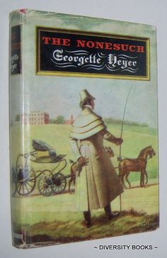 THE NONESUCH, by Georgette Heyer.