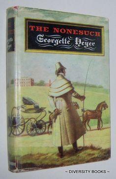 THE NONESUCH, by Georgette Heyer.