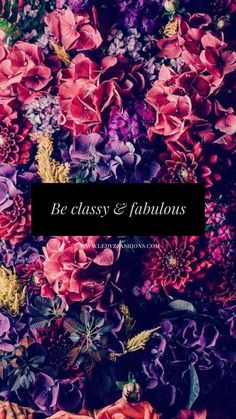Be Classy & Fabulous quote. Such a gorgeous inspirational saying and truly works as a shopping quote, shopping saying, fashion saying and fashion quote. Stay fabulous fashionista.   Ledyz Fashions    ledyzfashions.com