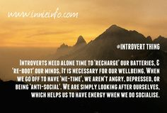 number Alone time. So needed. So bloody misunderstood! Solitude is integral to an introvert's wellbeing. It is our way of re-energizing. Infp, Introvert, Meaningful Conversations, Alone Time, Feeling Lonely, Mbti, Anxious, No Time For Me, Behavior
