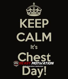 Chest day!