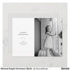 Custom Christmas Cards, Holiday Photo Cards, Happy Holidays, Christmas Holidays, Merry Christmas, Custom Cards, Simple Christmas, Family Photos, Black And White