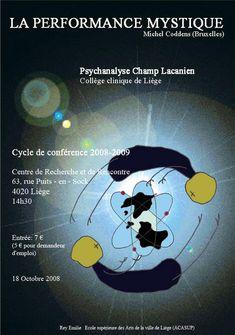 Affiche publicitaire pour une conférence sur la psychanalyse du Champ Lacanien Mystique, Clinique, Michel, Research Centre, Graphic Design