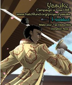 #Yasuke is a comic book and an upcoming animated series based on the real life African #samurai named Yasuke .The elevator pitch if you will is a former African slave battling PTSD while training to be a samurai.  Check out more of the project on #Hatchfund and look forward to our upcoming interview with @dknightent on next week's Pete's Basement Show! #FeudalJapan #Katana #Shogun #Ronin