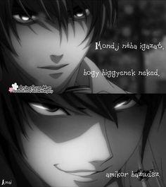 Yagami Light Anohana, Death Note, Anime Love, Quotations, Otaku, Drama, Inspirational Quotes, Kawaii, Thoughts
