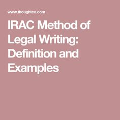 IRAC Method of Legal Writing: Definition and Examples