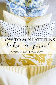 5 Tips for Mixing Fabric Patterns | Tips and tricks from a DIY decorator that are super easy. Get the look you see in magazines all on your own!