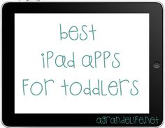 A Grande Life - http://agrandelife.net/2012/08/14/the-best-ipad-apps-for-toddlers/
