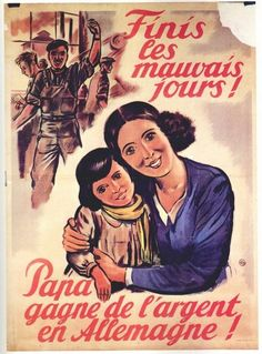 Les médias incitaient les français à partir en Allemagne. · Les médias sous le régime de Vichy