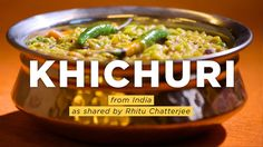 Also called khichri, the dish goes back centuries and is universally loved across South Asia. It is also considered the ancestor of the British kedgeree and Egyptian koshary.