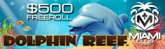 Miami Club Online Casino – $500 Freeroll Tournament on Dolphin Reef