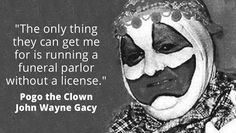 You know… clowns can get away with murder. Serial Friends, Criminal Profiling, Famous Murders, Creepy History, Famous Serial Killers, John Wayne Gacy, True Crime Books, Real Monsters, Ted Bundy