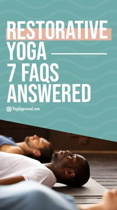 Restorative Yoga: 7 Questions You've Been Dying to Ask | YogiApproved
