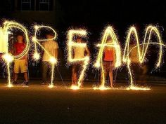 your dreams are just that. only yours.