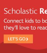 Scholastic Parents: Raise a Reader- So many ideas for reluctant readers, ideas for activities at home, great book recommendations and more!