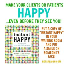 Make patients or clients happy - even BEFORE they see you!