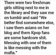 Tis true watch out for us don't mess with are unnies and oppas