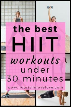 The Best HIIT Workouts Under 30 Minutes. At-home workouts for the busy fit mom. | www.nourishmovelove.com