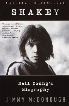 Shakey - Neil Young's Biography - Jimmy McDonough