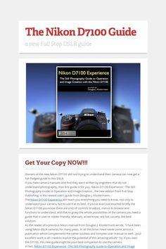 The Nikon D7100 Guide