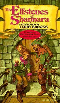 The Elfstones of Shannara (1982)  (The second book in the Shannara series)  A novel by Terry Brooks
