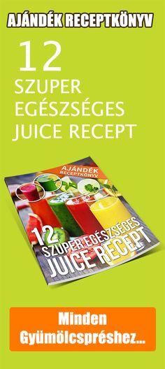 Juice Receptek - JuiceTippek.hu