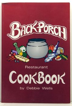 Back Porch Restaurant Cookbook Signed by by ClassicOldCookbooks