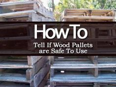 Pallet Designs How To Tell If Wood Pallets Are Safe To Use For Garden Projects - Pallets can be used in the garden, you just need to know what to look for and where. The video shows you just what to look for when selecting pallets. Pallet Crafts, Diy Pallet Projects, Outdoor Projects, Garden Projects, Wood Projects, Pallet Ideas, Garden Ideas, Garden Tips, Wood Ideas