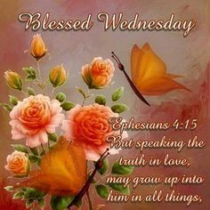 Have a Blessed Wednesday. Monday Blessings, Good Night Blessings, Morning Blessings, Blessed Wednesday, Good Wednesday, Wednesday Morning, Congratulations Wishes On Success, Good Night Quotes, Morning Quotes