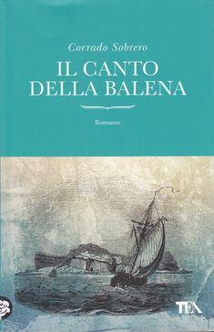 https://antsacco57.wordpress.com/2015/08/07/il-canto-della-balena-corrado-sobrero/
