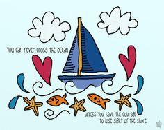 Courage To Sail ...