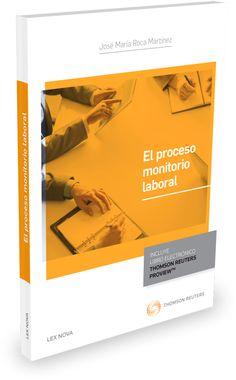Resultado de imagen de El proceso monitorio laboral / José María Roca Martínez