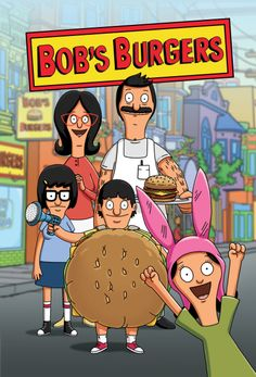Bob's Burgers (2011- ) Bob's Burgers centers on the Belcher family (consists of Bob, Linda, Tina, Gene and Louise) who own a hamburger restaurant. Bob's burgers are really delicious and appear to be better than his rivals' but when it comes to selling burgers, his kids aren't really helpful, as more customers head over to Jimmy Pesto's restaurant.