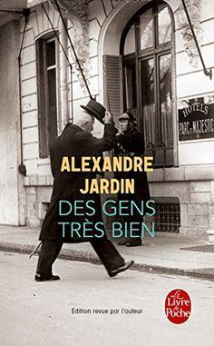 Des gens très bien de Alexandre Jardin https://www.amazon.fr/dp/2253162353/ref=cm_sw_r_pi_dp_x_RPH7xb3FJ3BJF