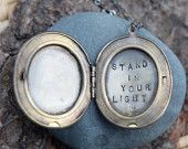 stand in your light . a (whispered) soul mantra locket