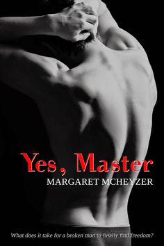 Yes, Master by Margaret McHeyzer |