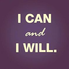 My new motto. I can do all things. I can be better, do better, fight harder, and love deeper. I can and I will. <3