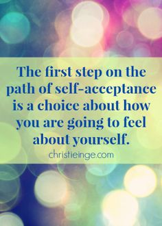 Acceptance Quotes Cool Self Acceptanceit's Quite Possibly The Hardest Of All Things .