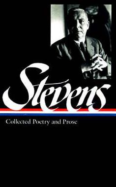 Collected Poetry and Prose : Wallace Stevens : 9781883011451 Wallace Stevens, Library Of America, Collection Of Poems, Penguin Books, Poetry Books, Britney Spears, Songs, Reading, Cgi