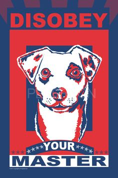 Disobey Your Master Jack Russell Terrier