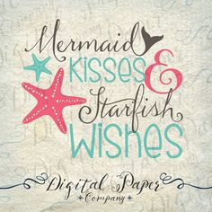 Mermaid Kisses & Starfish Wishes SVG DXF PNG Cutting File Instant Download Cricut Silhouette Cameo Digital Clip Art Instant Download