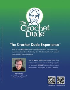 The Crochet Dude Experience -  this August in Chicago, IL