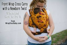 When and How to do a Front Wrap Cross Carry Newborn Twist, a FWCC variation for a comfortable front woven wrap carry with a newborn baby. Best Baby Carrier, Baby Wrap Carrier, Moby Wrap Holds, Woven Wrap Carries, Baby Wraps, Baby Wearing, Carry On, Infant, Baby Carriers